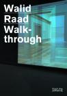 Walid Raad: Walkthrough Cover Image