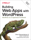 Building Web Apps with Wordpress: Wordpress as an Application Framework Cover Image