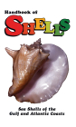 Handbook of Shells: Sea Shells of the Gulf and Atlantic Coasts Cover Image