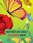 Butterflies Adult Coloring Book: 50 Adult Coloring Pages Cover Image