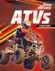 Atvs (Speed Machines) Cover Image