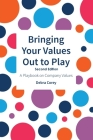 Bringing Your Values Out to Play: Second Edition Cover Image