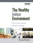 The Healthy Indoor Environment: How to Assess Occupants' Wellbeing in Buildings Cover Image