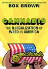Cannabis: The Illegalization of Weed in America Cover Image