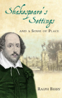 Shakespeare's Settings and a Sense of Place Cover Image