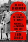 The Loft Generation: From the de Koonings to Twombly: Portraits and Sketches, 1942-2011 Cover Image
