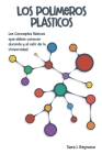 Los Polímeros Plásticos: Los Conceptos Básicos que debes conocer durante y al salir de la Universidad Cover Image
