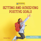 Setting and Achieving Positive Goals Cover Image