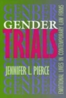 Gender Trials: Emotional Lives in Contemporary Law Firms Cover Image