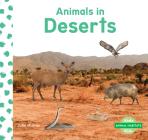 Animals in Deserts (Animal Habitats) Cover Image