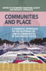 Communities and Place: A Thematic Approach to the Histories of LGBTQ Communities in the United States Cover Image