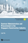 Contract Administration and Procurement in the Singapore Construction Industry (Second Edition) Cover Image