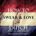 How to Swear & Love in Dutch Cover Image