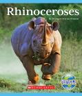 Rhinoceroses (Nature's Children) Cover Image