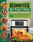 The Simple Iconites Air Fryer Oven Cookbook for Beginners Cover Image