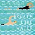 Breath Like Water Lib/E Cover Image