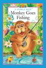 A Sparkle Book: Monkey Goes Fishing (Sparkle Books) Cover Image