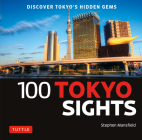 100 Tokyo Sights: Discover Tokyo's Hidden Gems Cover Image