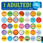 I Adulted! 2019-2020 16-Month Wall Calendar: Stickers for Grown-ups Cover Image