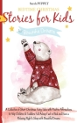 Bedtime Christmas Stories for Kids: A Collection of Short Christmas Fairy Tales with Positive Affirmations to Help Children & Toddlers Fall Asleep Fas Cover Image