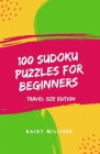 100 Sudoku Puzzles for Beginners: Travel Size Edition Cover Image