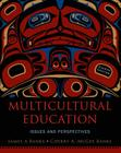 Multicultural Education: Issues and Perspectives Cover Image