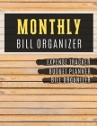 Monthly Bill Organizer: household budget organizer with income list, Weekly expense tracker, Bill Planner, Financial Planning Journal Expense Cover Image