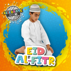 Eid al-Fitr (Celebrate with Me ) Cover Image