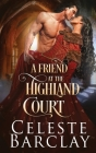 A Friend at the Highland Court Cover Image