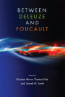 Between Deleuze and Foucault Cover Image