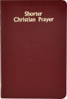 Shorter Christian Prayer: Four-Week Psalter of the Loh Containing Morning Prayer and Evening Prayer with Selections for the Entire Year Cover Image