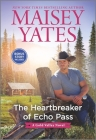 The Heartbreaker of Echo Pass (Gold Valley Novel) Cover Image