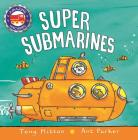 Super Submarines (Amazing Machines) Cover Image