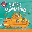 Super Submarines (Amazing Machines) Cover Image