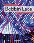 Beginner's Guide to Bobbin Lace (Beginner's Guide to Needlecrafts) Cover Image