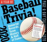 A Year of Baseball Trivia! Page-A-Day Calendar 2020: Immortal Records, Team History & Hall of Famers Cover Image