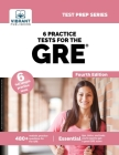 6 Practice Tests for the GRE (Fourth Edition) (Test Prep) Cover Image