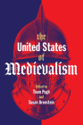 The United States of Medievalism Cover Image