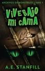 Vive Bajo Mi Cama Cover Image