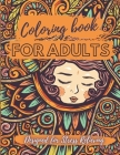 Coloring Book for Adults - Designed for Stress Relieving: Relax and Unwind, Stress Relieving Designs to Color, Designs Like Animals, Mandalas, Flowers Cover Image