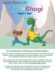 Lesson Planner for Tini and Rhogi, Yogini and Yogi Cover Image