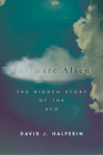 Intimate Alien: The Hidden Story of the UFO (Spiritual Phenomena) Cover Image