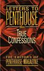 Letters to Penthouse XXIII: True Confessions (Penthouse Adventures #23) Cover Image