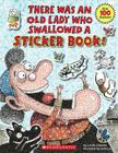 There Was an Old Lady Who Swallowed a Sticker Book! Cover Image