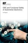 EMC and Functional Safety of Automotive Electronics (Transportation) Cover Image