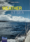 Weather at Sea: A Cruising Skipper's Guide to the Weather Cover Image