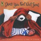 Don't You Feel Well, Sam? (Sam Books) Cover Image
