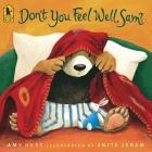 Don't You Feel Well, Sam? (Sam Books) Cover Image