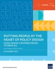 Putting People at the Heart of Policy Design: Using Human-Centered Design to Serve All Cover Image