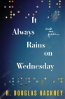 It Always Rains on Wednesday: Book One: Genesis Cover Image